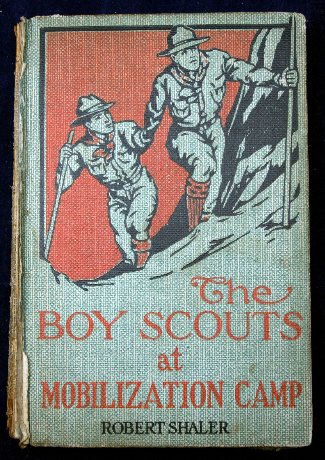 Primary image for THE BOY SCOUTS at MOBILIZATION CAMP Robert Shaler FE1914 extremely scarce