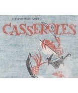 Cooking With Casseroles: A Sunset Cookbook Publ... - $5.99
