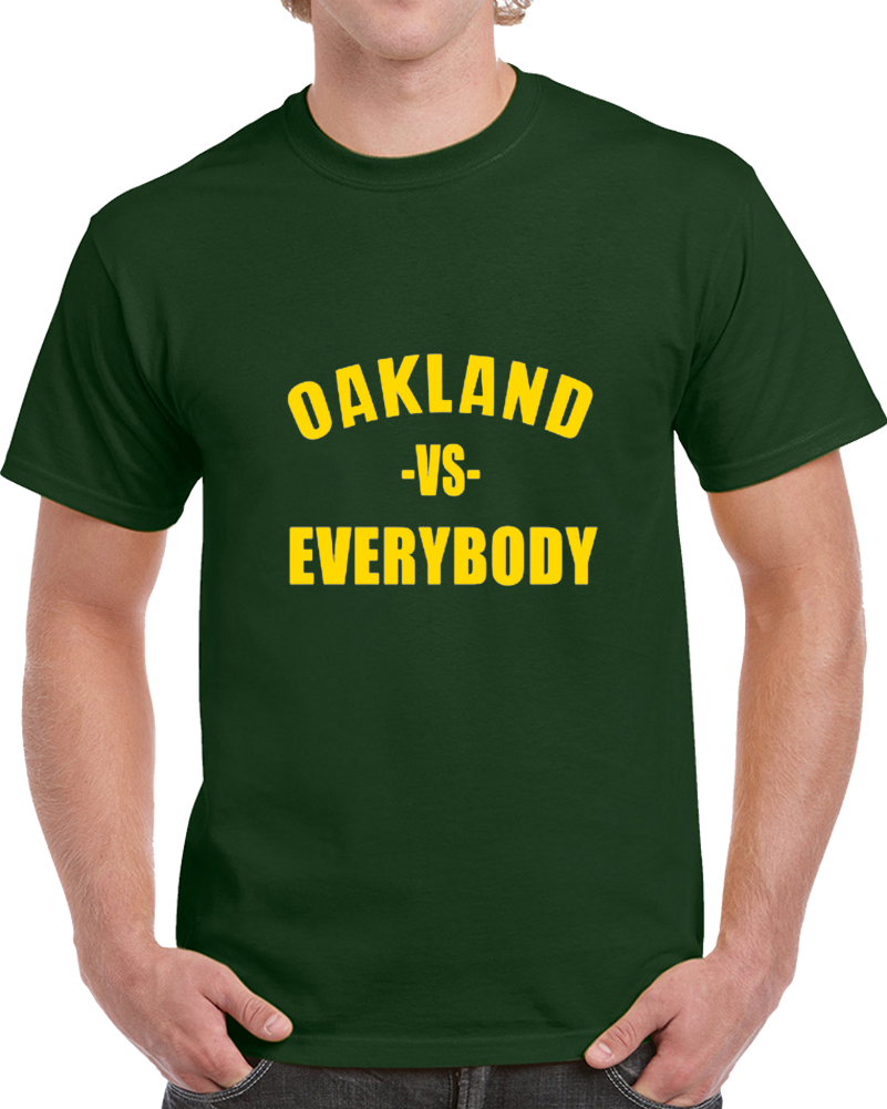 Primary image for Oakland Vs Everybody Fan Supporter Baseball T Shirt