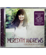 Meredith Andrews Deeper CD Deluxe Edition Contemporary Critically Acclaimed - $13.85