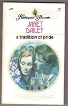 A Tradition of Pride [Mass Market Paperback] Dailey, Janet