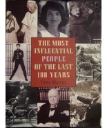 The Most Influential People of the Last 100 Years, [Unknown Binding] Peter Murra - $8.06