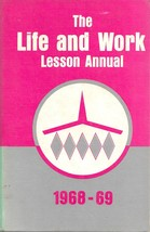1968-69 Life and Work Lesson Annual (book) - $8.00