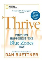 Thrive: Finding Happiness the Blue Zones Way [Hardcover] Buettner, Dan image 2