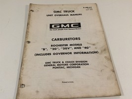 1970 GMC Truck Unit Overhaul Manual X-6M-01 Carburetors Rochester  B 2G ... - $14.99