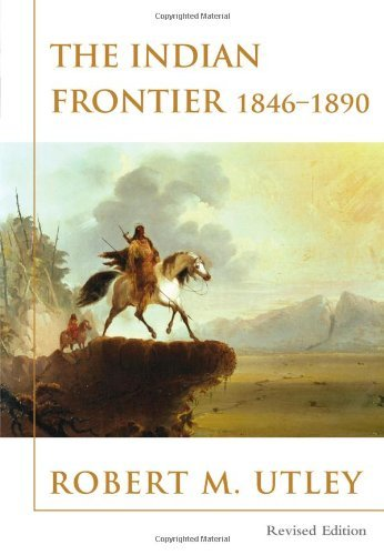 The Indian Frontier 1846-1890 (Histories of the American Frontier Series) [Paper