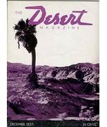 Desert Revista Diciembre 1937 Lake Mead Indio Barro Hills Shiprock Hopi ... - $394.99