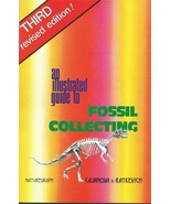 An Illustrated Guide to Fossil Collecting ~ Rock Hounding - $9.95