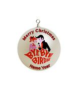 Personalized bye bye birdie Christmas Ornament Custom gift #1 - $16.95
