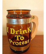 "Vintage Brown Glass "" I Drink To Protest"" Mug With Wood Handle - $7.80"