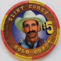 Las Vegas Rodeo Legend Clint Corey '00 Gold Coast $5 Casino Poker Chip - $19.95
