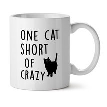 One Cat Short of Crazy Funny Kitty Lover Pet Ow... - $16.61