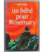Rosemary's Baby (Un Bebe Pour Rosemary) by Ira Levin French TPB Book  1975 - $5.95