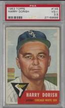 1953 Topps #145 Harry Dorish PSA 3.5 White Sox DP CENTERED; LOOKS MUCH N... - $24.70