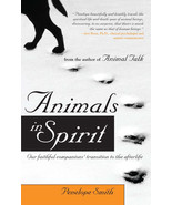 Animals in Spirit: Our Faithful Companions' Transition to the Afterlife:... - $12.25