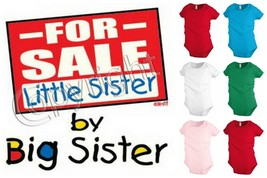 LITTLE SISTER FOR SALE baby infant bodysuit snapsuit One piece creeper K... - $12.99