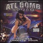 ATL Bomb Squad Volumes Three and Four