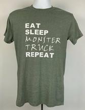Eat Sleep Monster Truck Repeat T Shirt Mens Small 50/50 Green - $22.72