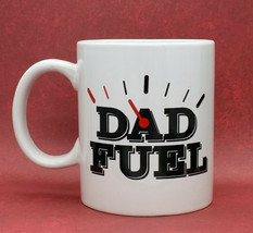 Dad Fuel Ceramic Coffee Mug Fathers Day Gift From Son Daughter - $10.99