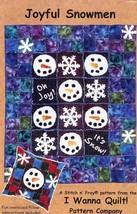 "Joyful Snowmen I Wanna Quilt Pattern Leaflet 46"" by 55"" NEW - $5.37"