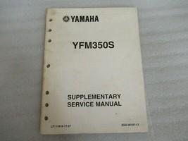PM137 Yamaha Marine YFM350S Supplementary Service Manual P/N LIT-11616-17-57 - $11.29
