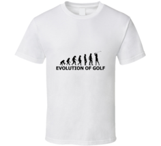 Evlution Of Golf Funny Cool Golfer Golfing Fan T Shirt - $19.99
