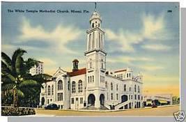 MIAMI, FLORIDA/FL POSTCARD,White Temple Methdist Church - $4.50