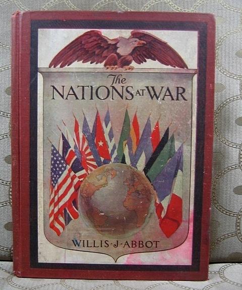 The Nations at War Willis J. Abbot 1918 Leslie Judge