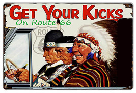 Get Your Kicks On Route 66 Reproduction Sign 12x18 - $25.74
