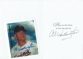 AL WORTHINGTON AUTOGRAPHED GET WELL CARD & PICTURE CARD MINNESOTA TWINS - $5.88