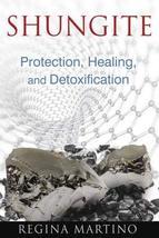 Shungite: Protection, Healing, and Detoxification [Paperback] Martino, Regina image 1