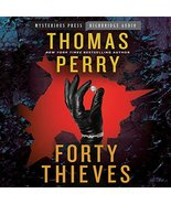 Forty Thieves [Audio CD] Perry, Thomas and Berkrot, Peter - $7.58