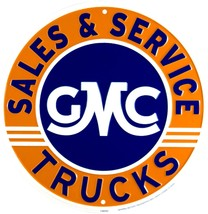 "GMC Trucks Sales and Service Embossed Metal 12"" Circle Sign - $9.95"
