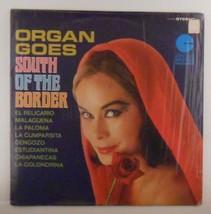 Organ Goes South of the Border Vinyl Record LP George Ryan & William Dal... - $8.99