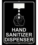 Hand Sanitizer Dispenser Novelty Metal Parking Sign - $21.95