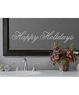Happy Holidays Xmas Seasonal Frosted Etched Glass Vinyl Quote Sticker De... - $10.99+