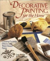 Decorative Painting for the Home:Creating Exciting Effects w/ Water-Base... - $14.99