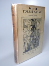 1924 J. H. Ross T.E. LAWRENCE  The FOREST GIANT [1ST] HBDJ Adrien Le Cor... - $325.00