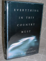 2000 Colum McCann signed by author EVERYTHING IN THIS COUNTRY MUST 1ST U... - $40.00