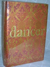 2003 Colum McCann signed by author DANCER 1ST R... - $40.00