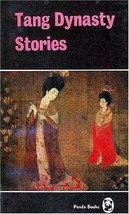 Tang Dynasty Stories [Jan 01, 1997] Trans. by Yang Xianyi and G. Yang - $3.45