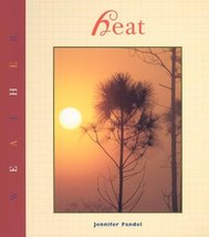 Heat (Weather) [Library Binding] Fandel, Jennifer