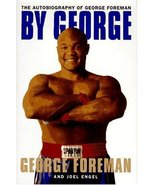 By George:: The Autobiography of George Foreman [May 10, 1995] Foreman, ... - $26.50