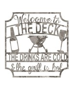 Welcome to the Deck Drinks & Grill - Plasma Cut Metal Shape SGN99-M - $30.46+