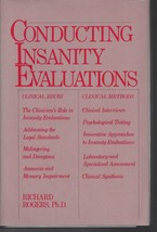 Conducting Insanity Evaluations Richard Rogers Ph D Clinical Issues Methods - $22.72