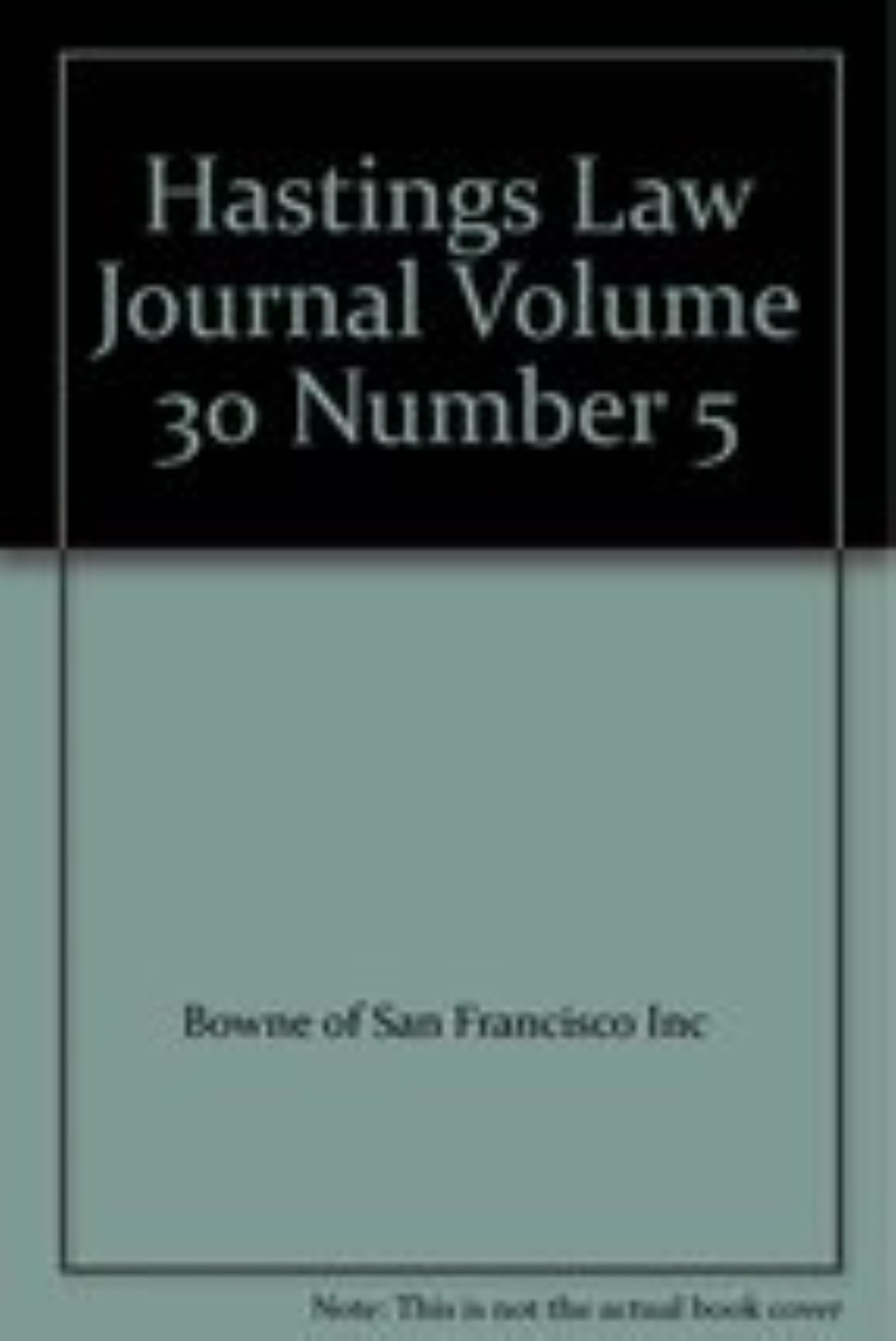 Hastings Law Journal Volume 30 Number 5