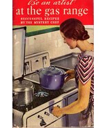 Be an Artist at the Gas Range - 1935 User Guide / Recipe Booklet - $10.00