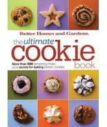 The Ultimate Cookie Book (Better Homes and Gardens Ultimate) [Paperback]... - $8.06