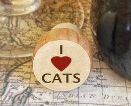 Wine Stopper, I Love Cats Handmade Wood Bottle Stopper, Cat Lover Valent... - $8.86