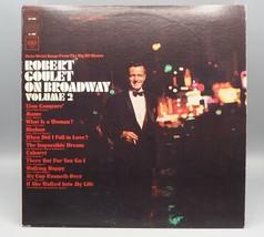Vintage Robert Goulet on Broadway Volume 2 Record Album Vinyl LP jds - £23.55 GBP